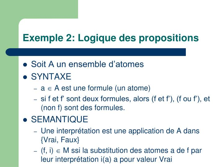 Exemple 2: Logique des propositions