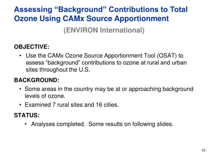 """Assessing """"Background"""" Contributions to Total Ozone Using CAMx Source Apportionment"""