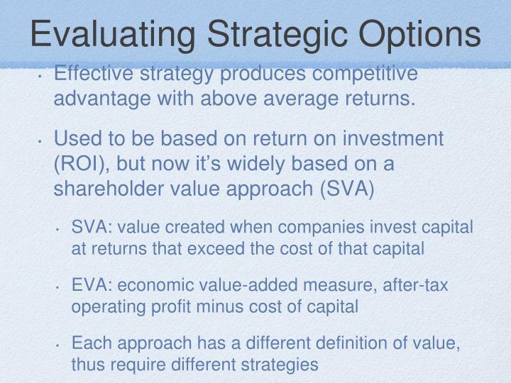 Evaluating Strategic Options