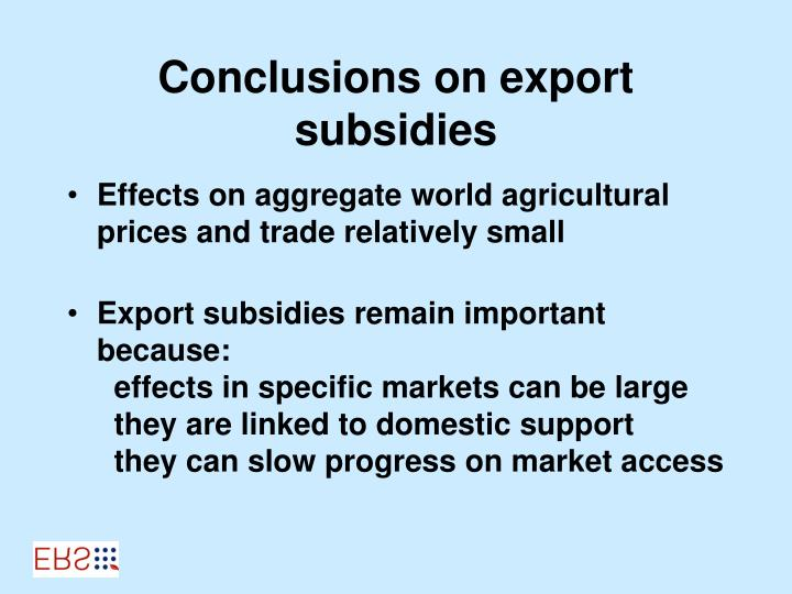 Conclusions on export subsidies