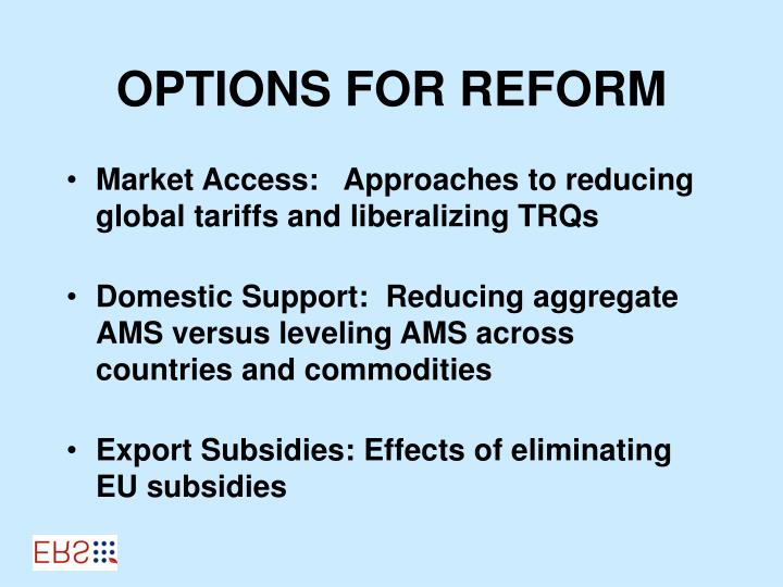 OPTIONS FOR REFORM