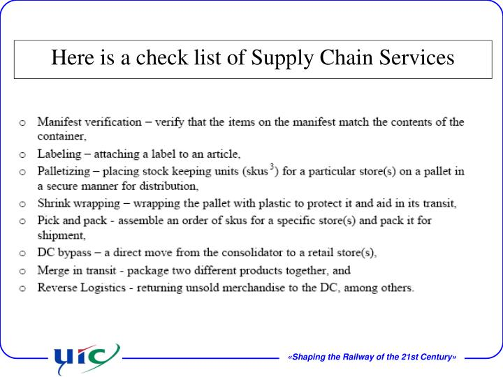 Here is a check list of Supply Chain Services