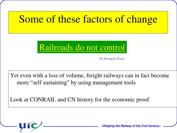 "Yet even with a loss of volume, freight railways can in fact become more ""self sustaining"" by using management tools"