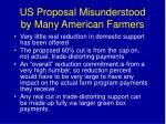 us proposal misunderstood by many american farmers