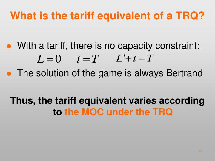 What is the tariff equivalent of a TRQ?