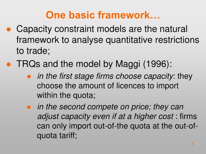 One basic framework…
