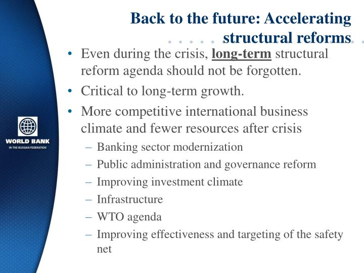 Back to the future: Accelerating structural reforms