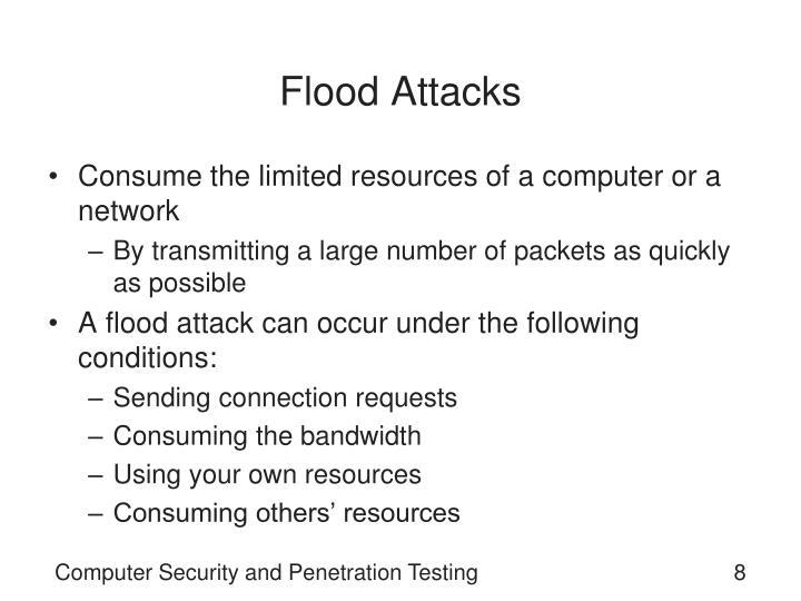 Flood Attacks