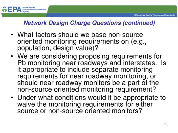 Network Design Charge Questions (continued)
