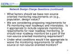 network design charge questions continued