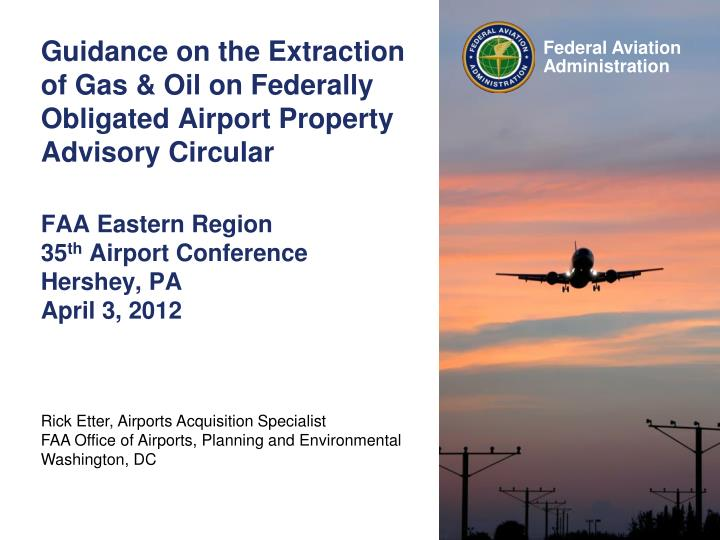 Guidance on the Extraction of Gas & Oil on Federally Obligated Airport Property Advisory Circular