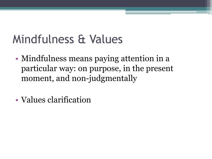 Mindfulness & Values