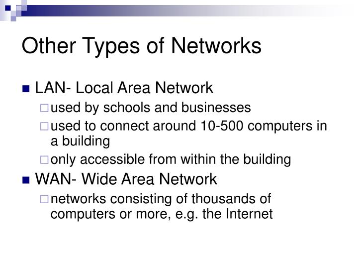 Other Types of Networks