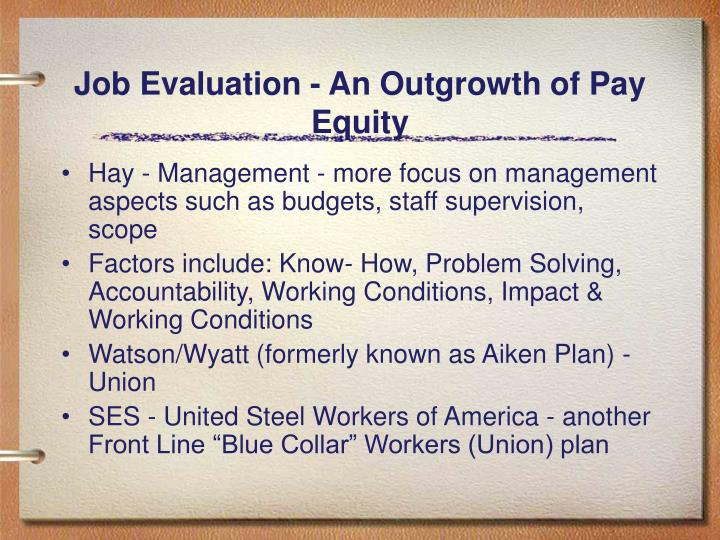 Job Evaluation - An Outgrowth of Pay Equity