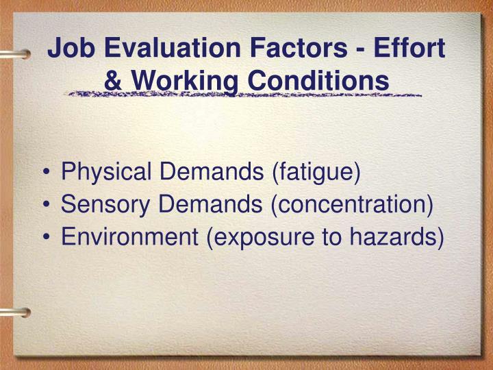 Job Evaluation Factors - Effort & Working Conditions