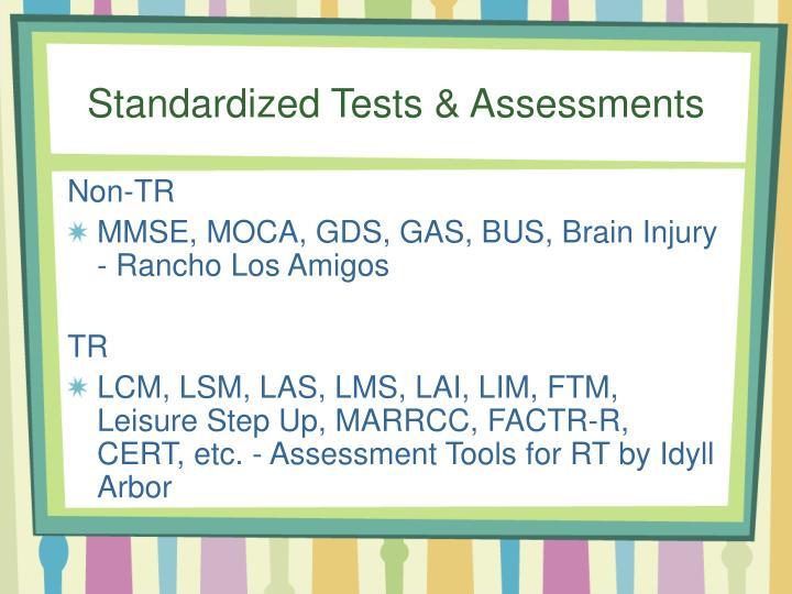 Standardized Tests & Assessments