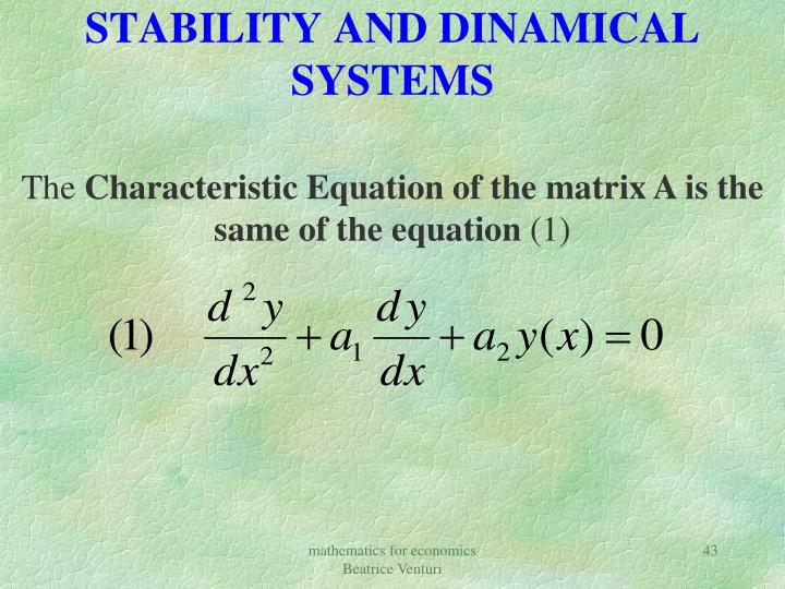 STABILITY AND DINAMICAL SYSTEMS