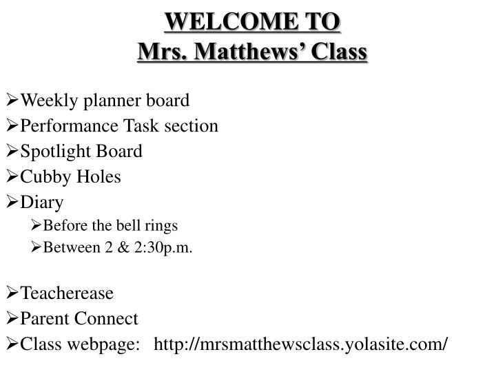 Welcome to mrs matthews class