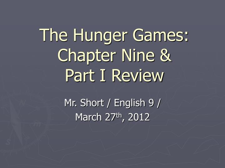The hunger games chapter nine part i review
