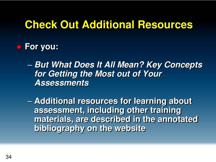 Check Out Additional Resources