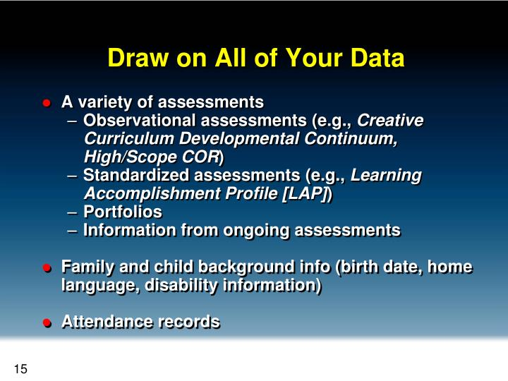Draw on All of Your Data