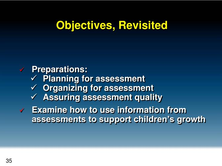 Objectives, Revisited
