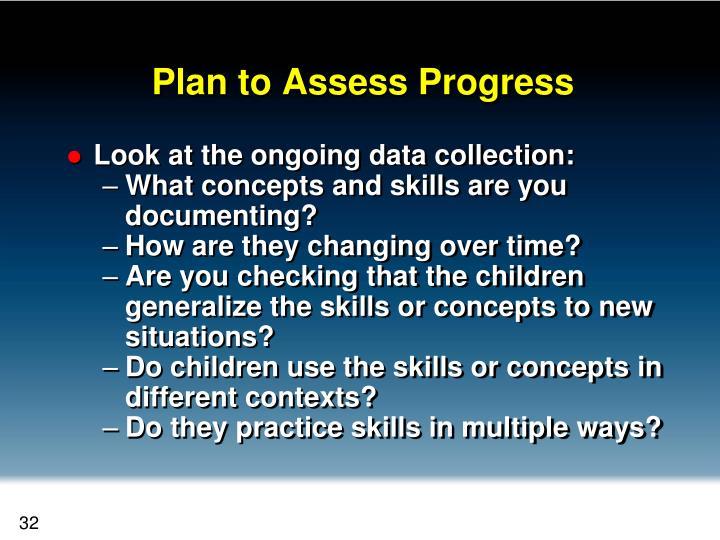 Plan to Assess Progress