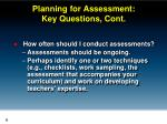 planning for assessment key questions cont