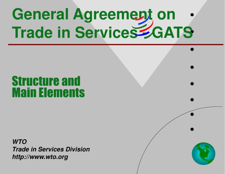 General Agreement on Trade in Services - GATS
