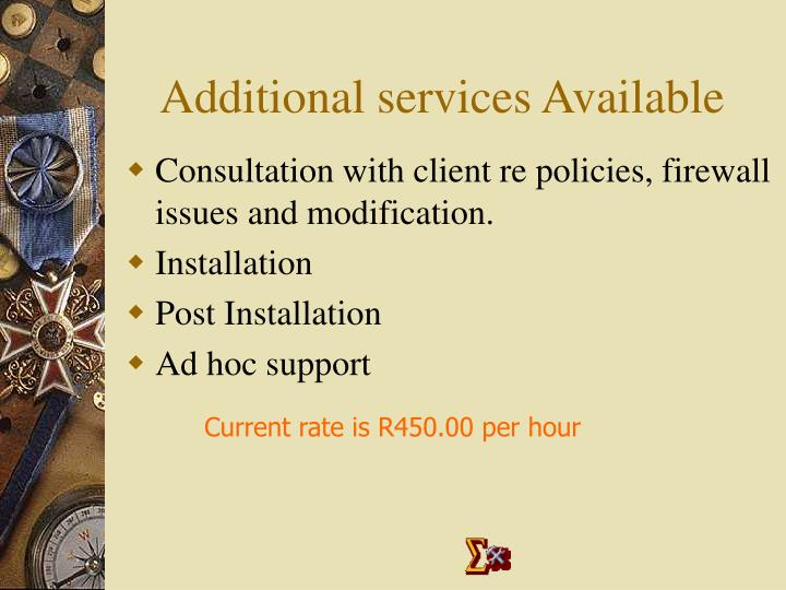 Additional services Available