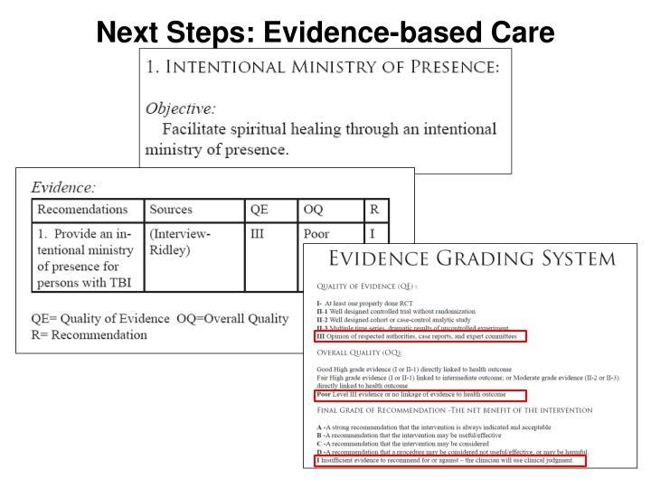 Next Steps: Evidence-based Care