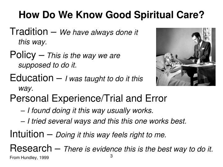 How Do We Know Good Spiritual Care?