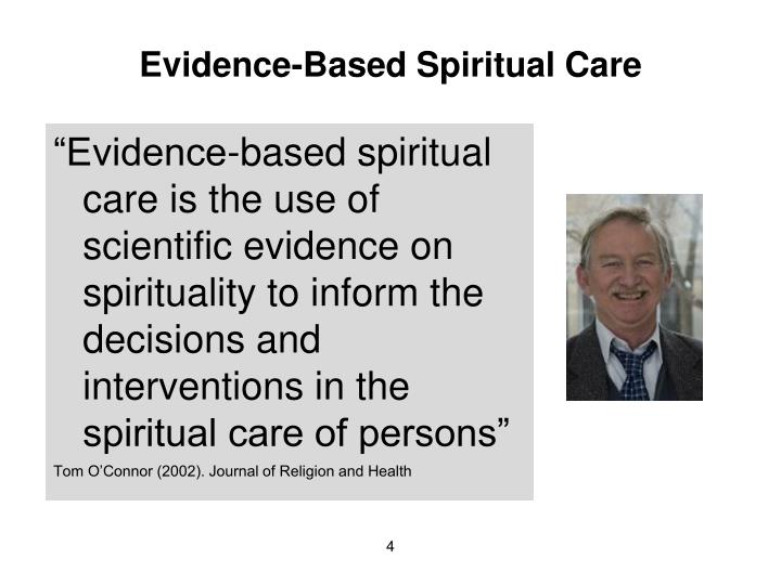 Evidence-Based Spiritual Care
