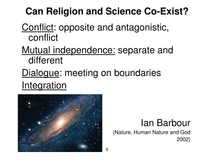 Can Religion and Science Co-Exist?