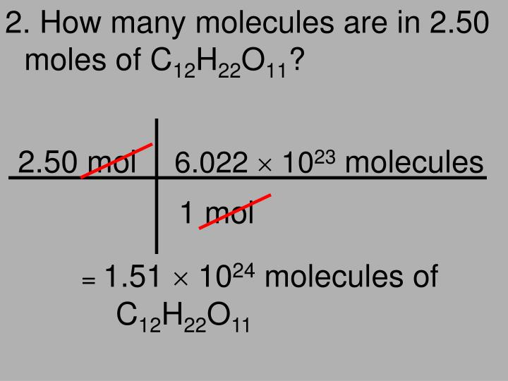 2. How many molecules are in 2.50 moles of C