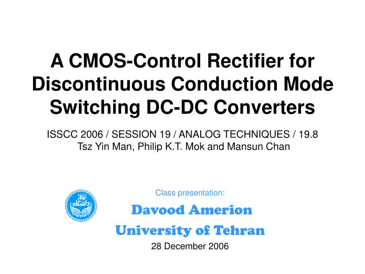 A CMOS-Control Rectifier for Discontinuous Conduction Mode Switching DC-DC Converters