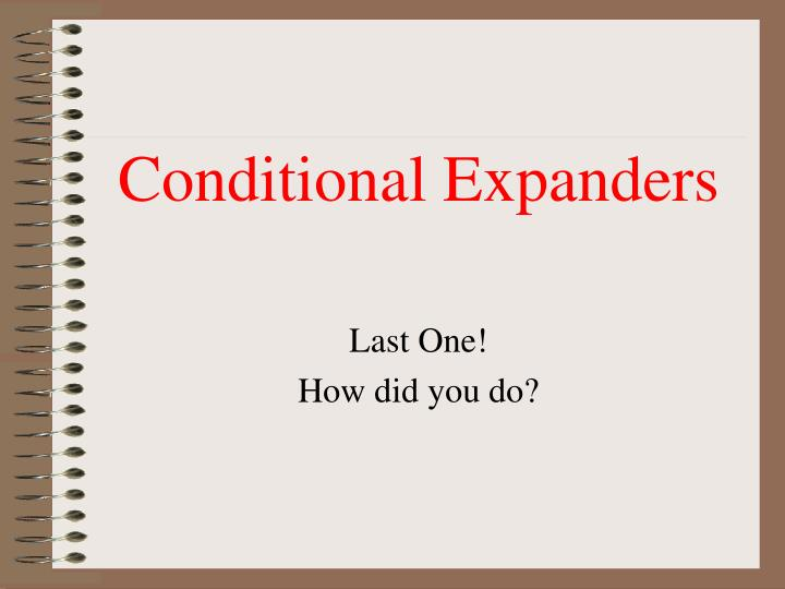 Conditional Expanders