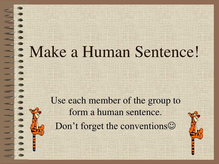 Make a Human Sentence!
