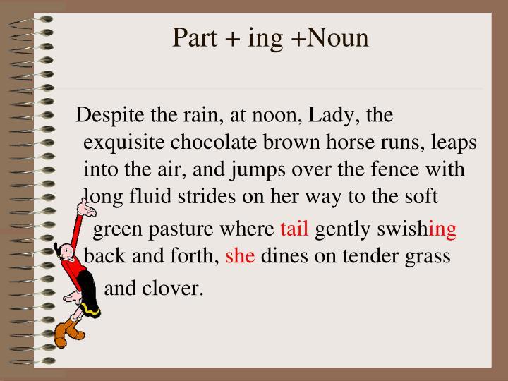 Part + ing +Noun