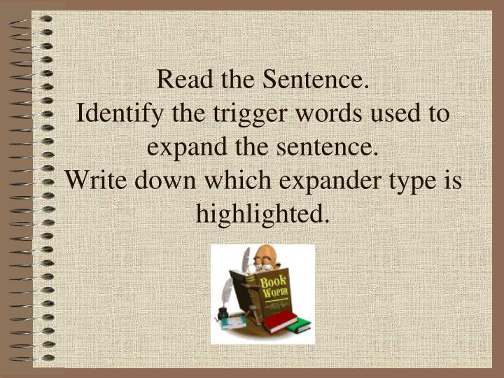 Read the Sentence.