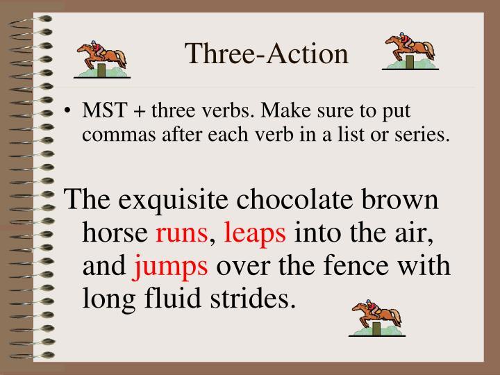 Three-Action