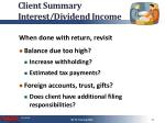 client summary interest dividend income