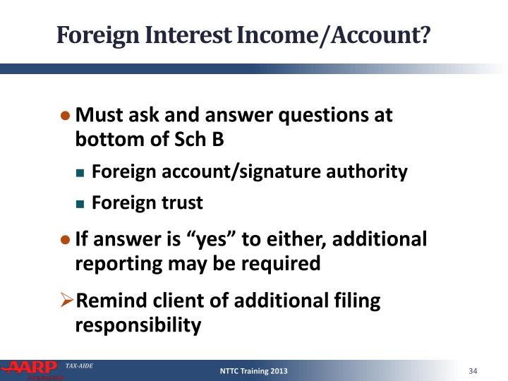 Foreign Interest Income/Account?