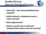 quality review interest dividend income