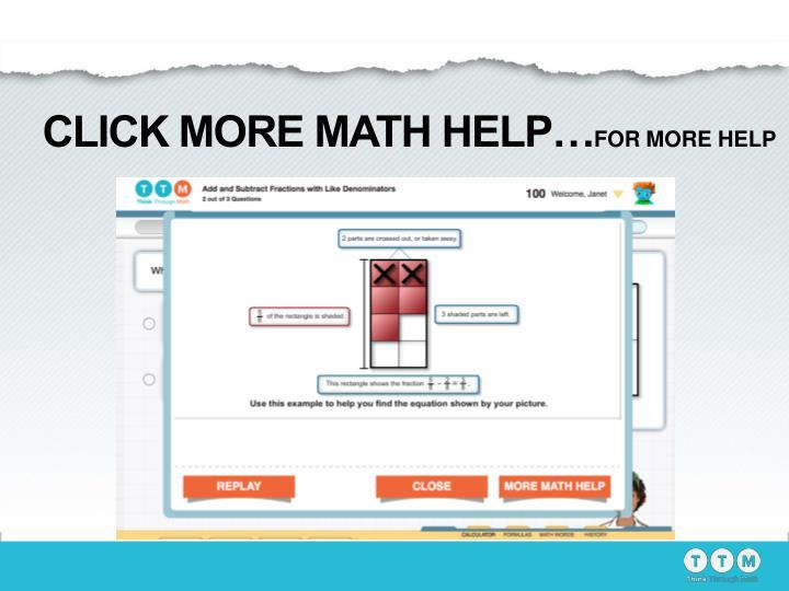 CLICK MORE MATH HELP…