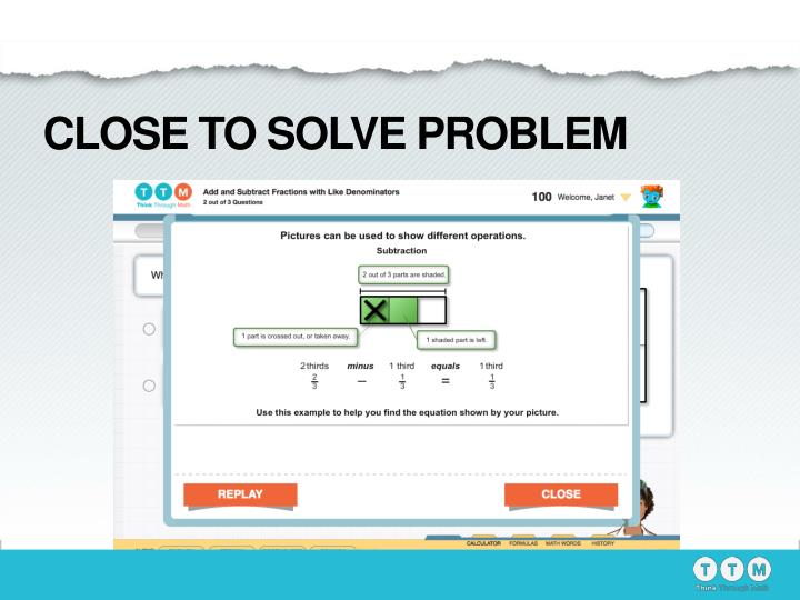 CLOSE TO SOLVE PROBLEM