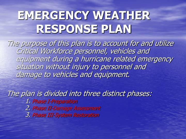 EMERGENCY WEATHER RESPONSE PLAN