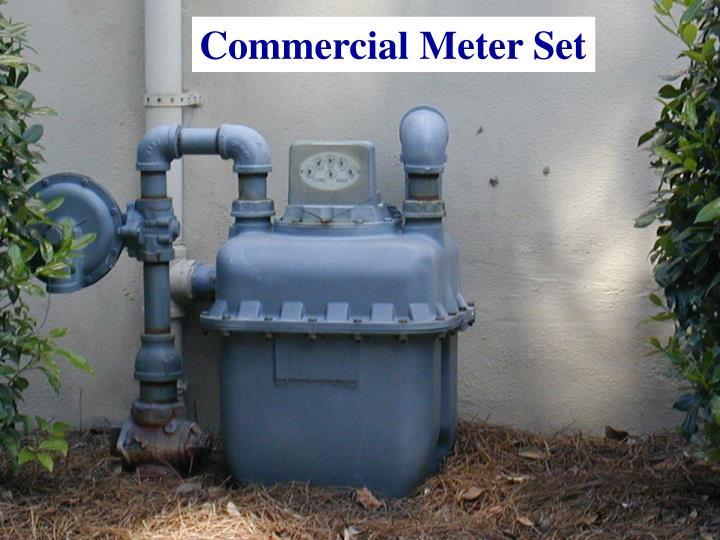 Commercial Meter Set