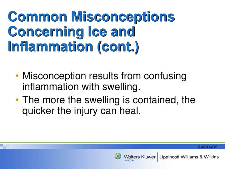 Common Misconceptions Concerning Ice and Inflammation (cont.)