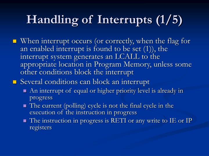 Handling of Interrupts (1/5)